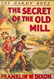 The Secret of the Old Mill, Franklin W. Dixon, 1557091463