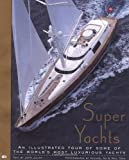 Super Yachts, Julian, John, 0760310386