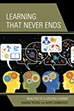 Learning That Never Ends, Margie Pearse and Mary Dunwoody, 1475805306