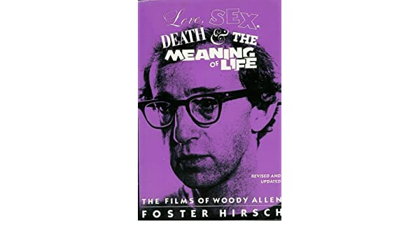 Allen death film life love meaning sex woody