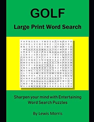 Golf Large Print Word Search: Sharpen your mind with Entertaining Word Search Puzzles
