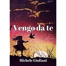 Vengo da te (Italian Edition)