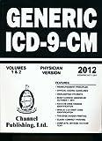 2012 Generic Physician ICD-9-CM, Craig D. Puckett (Editor), 1933053372