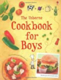 img - for The Cookbook for Boys (Usborne First Cookbooks) by Abigail Wheatley (2008-08-29) book / textbook / text book