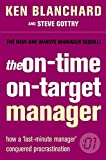 The on - Time o: Target Manager (The One Minute Manager)