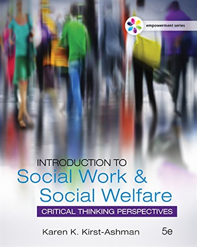 Empowerment Series: Introduction to Social Work & Social Welfare: Critical Thinking Perspectives ()