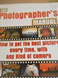 The Photographer's Manual, John Freeman, 0681645148