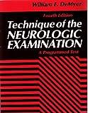 Technique of the Neurologic Examination 9780070163539