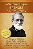 The SAMUEL LOGAN BRENGLE 6-in-1 Collection (Helps to Holiness, Heart Talks on Holiness, Soul-Winner's Secret, When the Holy Ghost is Come, Way of Holiness, Love Slaves)