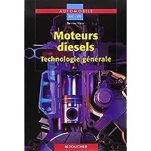Moteurs diesels technologie générale