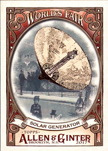 2017 Topps Allen and Ginter World's Fair #WF13 Solar Generator Exposition Universelle - ()