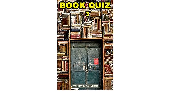 Book Quiz - 3 (English Edition) eBook: Devanathan, Vaibhav ...