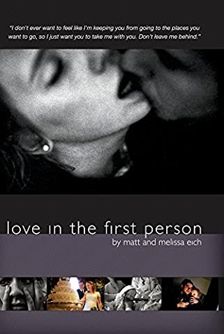 Love in the First Person by Matt and Melissa Eich (Love And Diane Documentary)