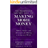 The Prosperous Writer's Guide to Making More Money: Habits, Tactics, and Strategies for Making a Living as a Writer