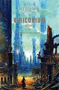 Le cycle de Viriconium, Intégrale : par Michael John Harrison
