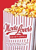The Movie Lover's Devotional, Ed Strauss and Kevin Miller, 1602607486