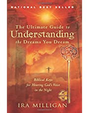 Ultimate Guide To Understanding Dreams