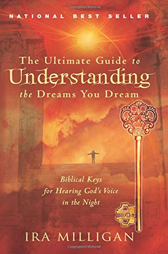 Read Online The Ultimate Guide to Understanding the Dreams you Dream pdf