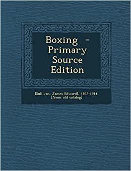 Boxing - Primary Source Edition