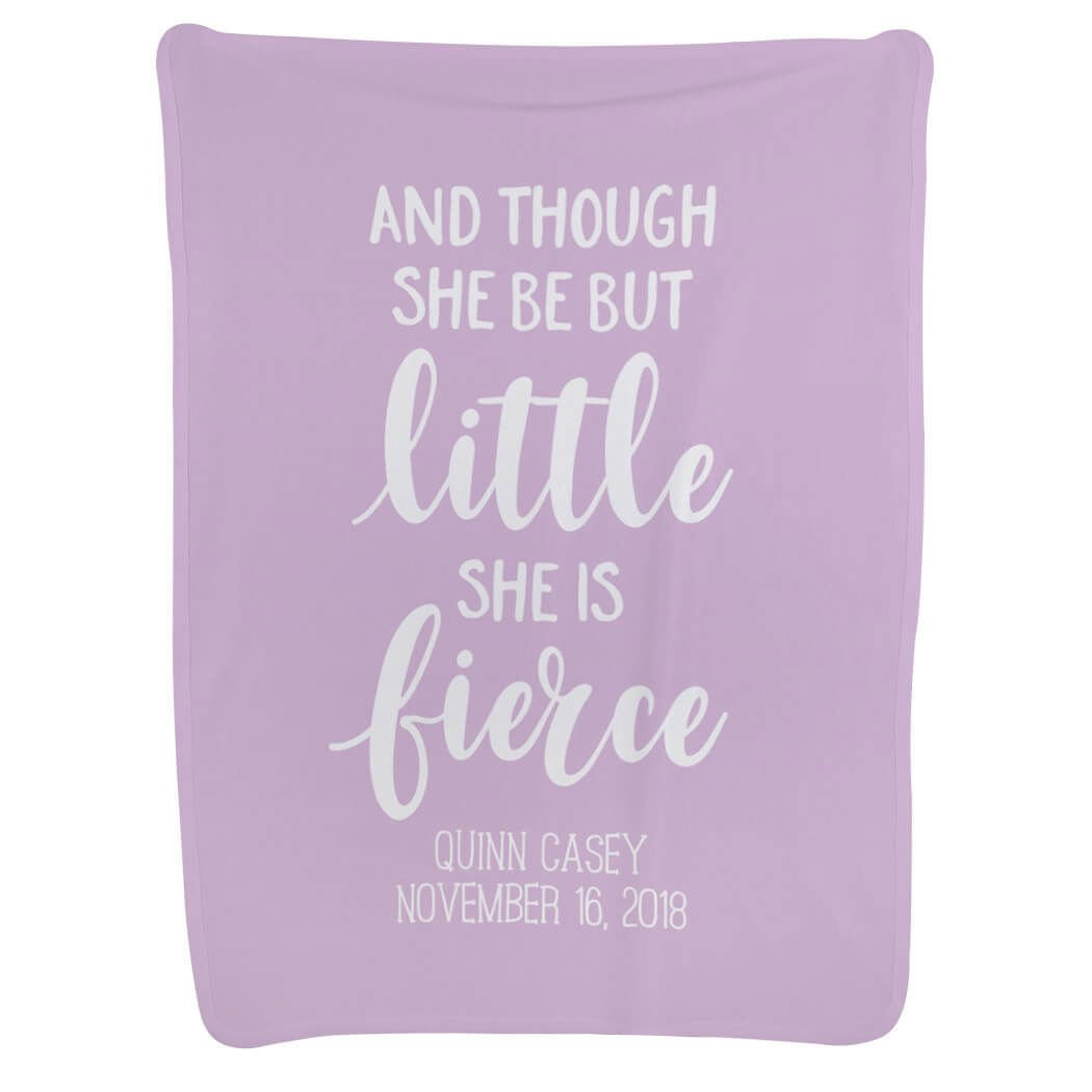 Baby & Infant Blanket | and Though She Be But Little She is Fierce | Lavender