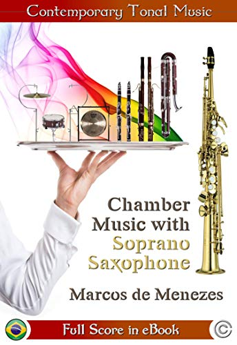 Chamber Music with Soprano Saxophone