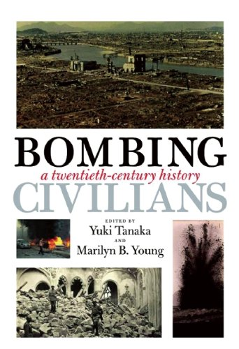Download Bombing Civilians: A Twentieth-Century History pdf epub