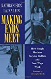 img - for Making Ends Meet: How Single Mothers Survive Welfare and Low-Wage Work (European Studies) by Kathryn Edin (1997-04-17) book / textbook / text book