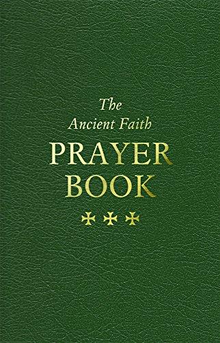 The Ancient Faith Prayer Book - Orthodox Trinity Holy
