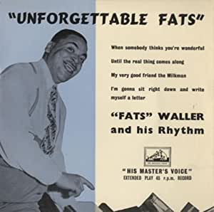 Unforgettable Fats