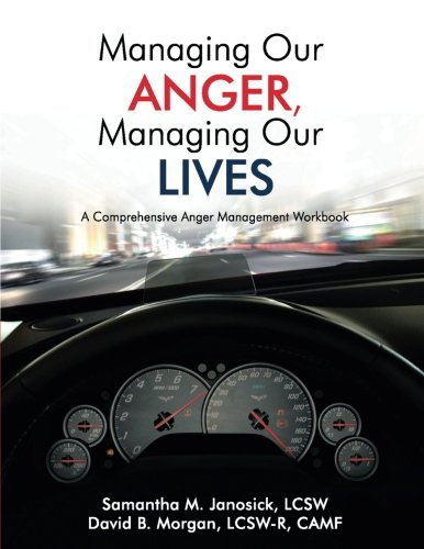 Managing Our Anger, Managing Our Lives