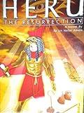 Heru: The Resurrection