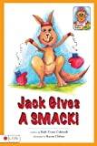 Jack Gives A Smack!, Beth Evans Caldwell, 1606960326