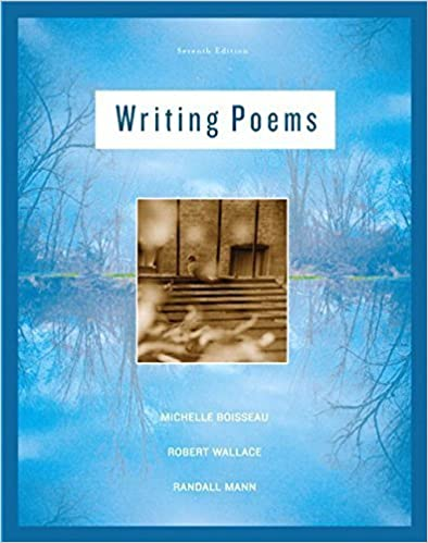 Writing Poems (7th Edition) 7th edition by Boisseau, Michelle, Wallace, Robert, Mann, Randall (2007)