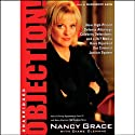Objection! Audiobook by Nancy Grace, Diana Clehane Narrated by Marguerite Gavin