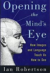 Opening the Mind's Eye: How Images and Language Teach Us How To See