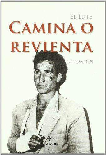 Descargar Libro El Lute. Camina O Revienta Eleuterio Sánchez Rodríguez