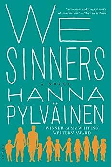 We Sinners: A Novel by [Pylväinen, Hanna]