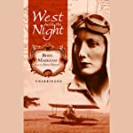 West with the Night  | Beryl Markham