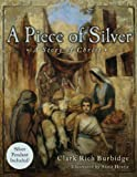 A Piece of Silver, Clark Rich Burbidge, 160615222X