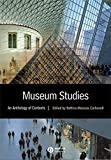 Museum Studies - an Anthology of Contexts