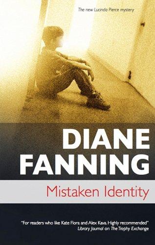 Read Online Mistaken Identity (Lucinda Pierce) PDF