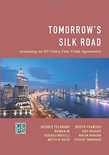 Download Tomorrow's Silk Road: Assessing an EU-China Free Trade Agreement pdf epub