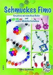 Schmuckes Fimo - Kreatives mit dem Bead Roller und andere Modelliertechniken