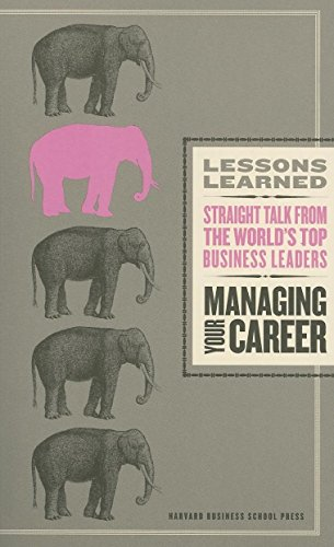 Managing Your Career (Lessons Learned) ()