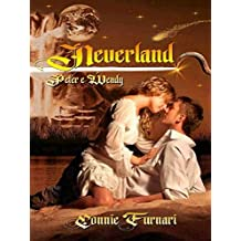 Neverland Peter Pan & Wendy (Italian Edition)