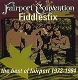 Fiddlestix: The Best of Fairport 1972-1984