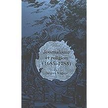 Journalisme et religion (1685-1785)
