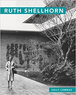 Ruth Shellhorn Masters Of Modern Landscape Design Ser Kelly Comras 9780820349633 Amazon Books