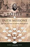 Father of Faith Missions, Robert Bernard Dann, 1884543901