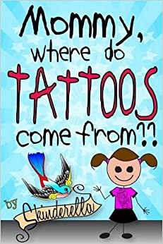 Book Mommy, Where Do Tattoos Come From?